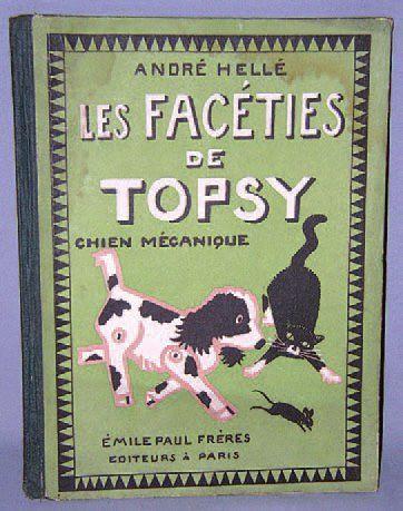 « Les Facéties de TOPSY Chien mécanique »...