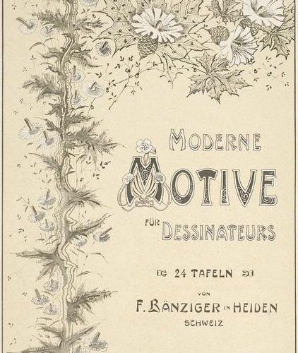 Vorlagenwerke. – F. Bänziger. Modern motifs for designers. Zurich, Orell Füssli,…