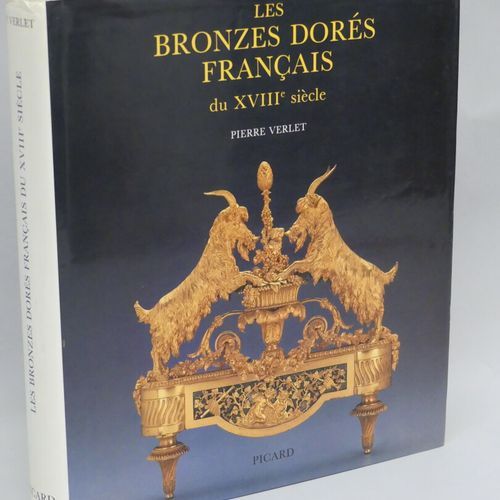French gilded bronzes of the 18th century / Pierre Verlet / Picard