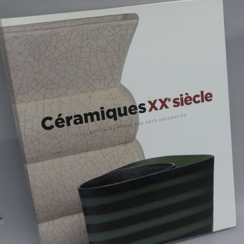 CERAMICS XXth Batch of 2 volumes :  CERAMICS XXth, Collection of the Muése des A…