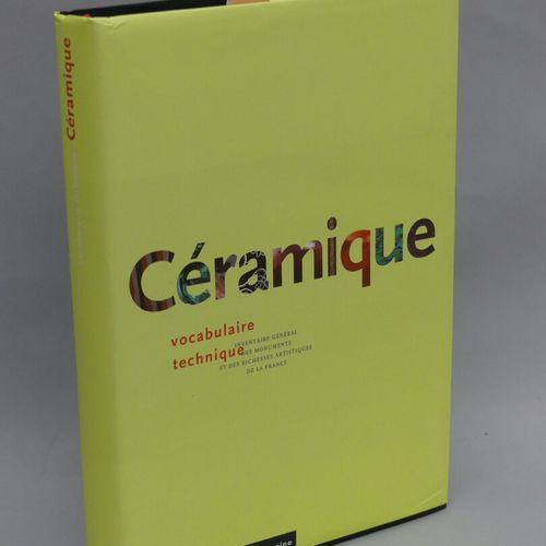 CERAMICS / Technical vocabulary / Nicole Blondel / Monum Ed. Du Patrimoine