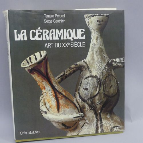 CERAMICS XXth Batch of 4 volumes :  Ceramics, art of the XXth / Préaud Gauthier …