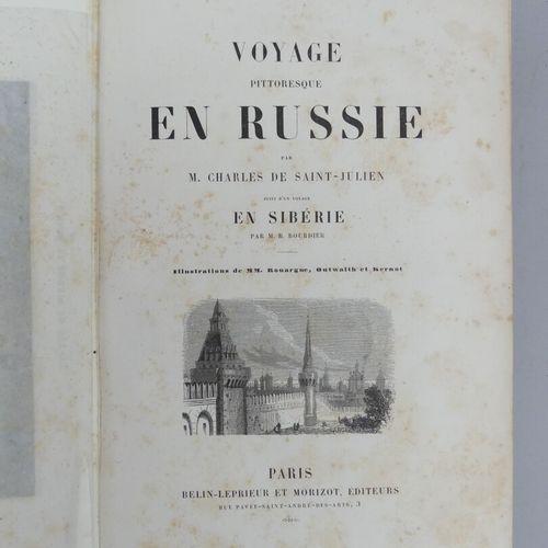 SAINT JULIEN (Charles de). VOYAGE PITTORESQUE EN RUSSIE. Suivi d'un Voyage en Si…