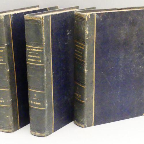 GIRAULT DE SAINT FARGEAU (A.). DICTIONNAIRE GÉOGRAPHIQUE, HISTORIQUE, INDUSTRIEL…