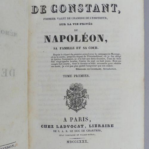 [CONSTANT]. MÉMOIRES DE CONSTANT, premier valet de chambre de l'Empereur, sur la…