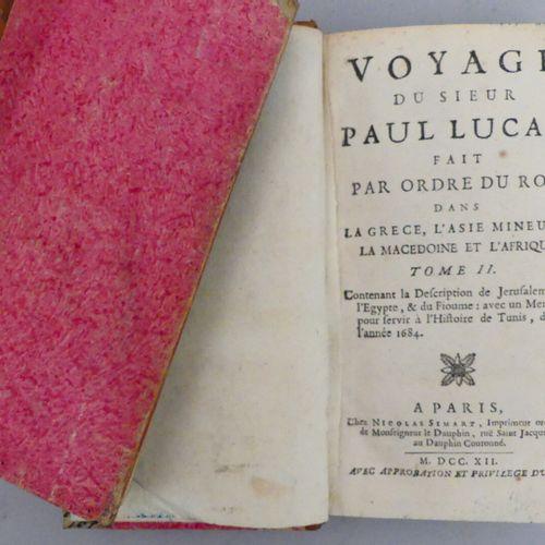 LUCAS (Paul). VOYAGE DU SIEUR PAUL LUCAS, fait par ordre du roy dans la Grèce, l…