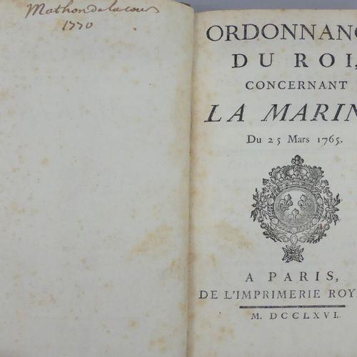 [MARINE]. ORDONNANCE DU ROI CONCERNANT LA MARINE. Du 25 Mars 1765. Paris, Imprim…