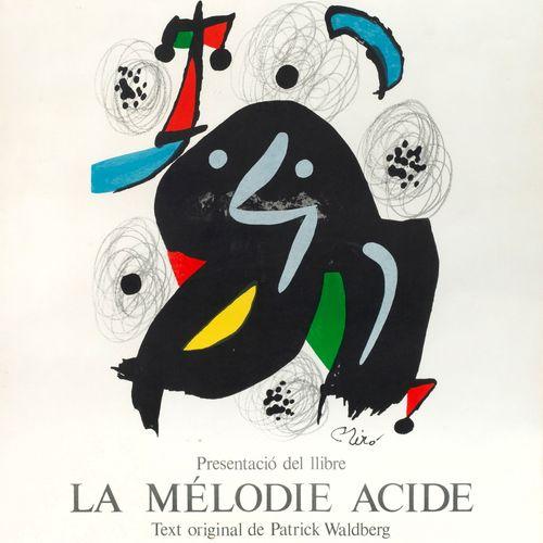 "Joan Miro (1893 Barcelona 1983 Palma de Mallorca) ""La Mélodie Acide"". Original t…"