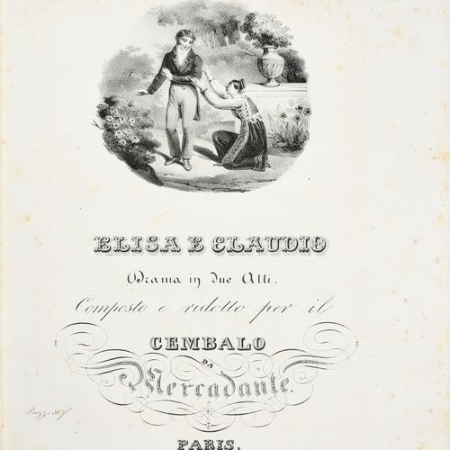 MERCADANTE Saverio. Elisa e Claudio, printed in Paris, by Maurice Schlesinger, v…