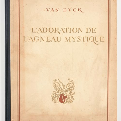 COREMANS, P. & JANSSENS DE BISTHOVEN, A. Van Eyck, l'adoration de l'agneau mysti…