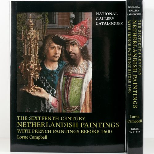 CAMPBELL, Lorne The sixteenth century Netherlandish Paintings with French Painti…