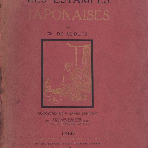 SEIDLITZ, Woldemar von Les estampes japonaises  4°, viii, 272 pp, 16 ill. En cou…