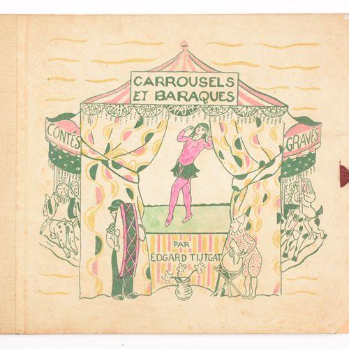 TYTGAT, Edgard Carrousels et baraques contés et gravé par Edgard Tijtgat  4° obl…