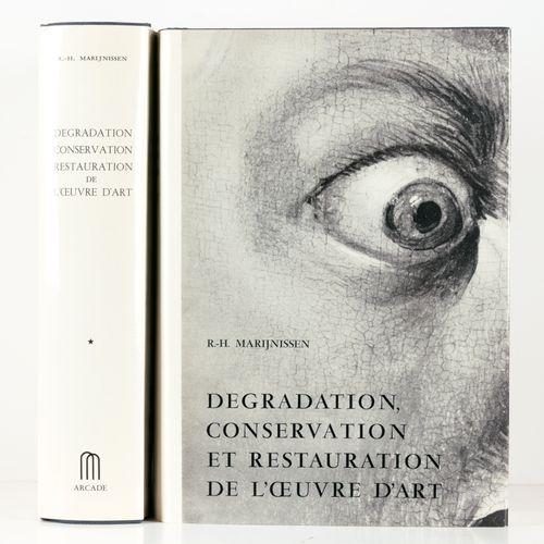 MARIJNISSEN, R. H. Dégradation, conservation, restauration de l'oeuvre d'art  2 …