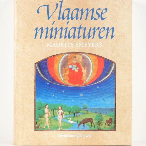 SMEYERS, Maurits Vlaamse miniaturen van de 8ste tot het midden van de 16de eeuw.…