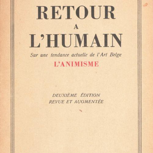 HAESAERTS, Paul Retour à l'humain. Sur une tendance actuelle de l'art Belge  8°,…