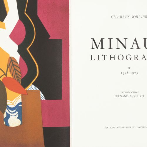 [MINAUX] SORLIER, Charles Minaux lithographe 1948 1973  Gr. In 4°, 207 pp, orné …