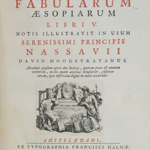 PHEDRE  Fabularum aesopiarum  Amsterdam, Ex typographia Francisci Halmae, 1701  …
