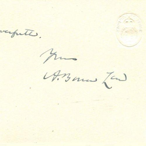 LAW ANDREW BONAR: (1858 1923) British Prime Minister 1922 23. A.L.S., A. Bonar L…