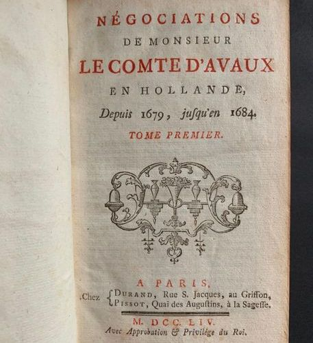[AVAUX (Jean Antoine de Mesmes, comte d')] Négociations de Monsieur le comte d'A…
