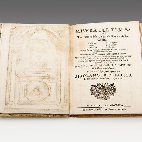 Watchmaking. CAPRIGLIA MARTINELLI. Two works. CAPRIGLIA, Giuseppe. Misura del te…