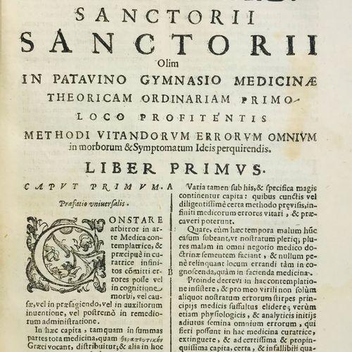 Medicine. SANTORIO. Methodi vitandorum errorum omnium. SANTORIO, Santorio. Metho…