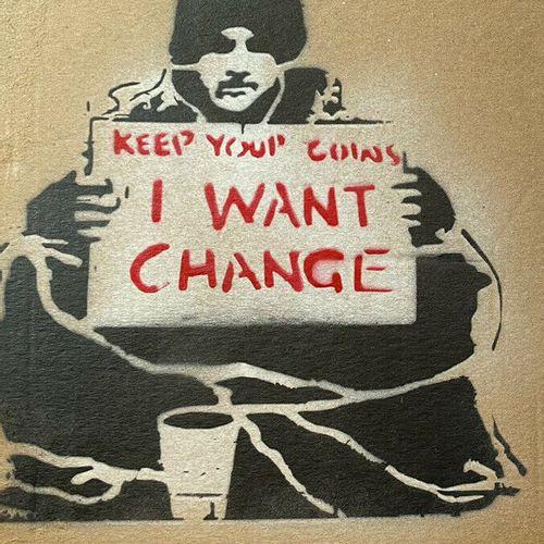 """Banksy né en 1974 (D'après) BANKSY (After) (1974) """"I WANT CHANGE"""", Weston Super …"""