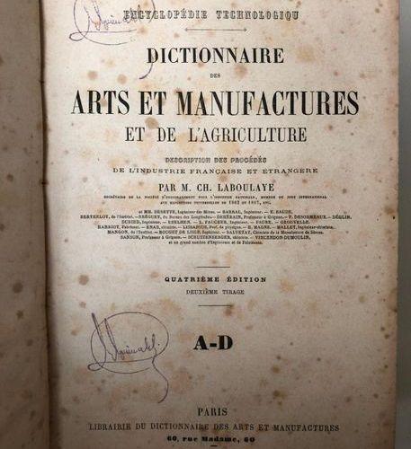 CH. LABOULAYE, Dictionnaire des Arts et Manufactures et de l'Agriculture, 4th ed…