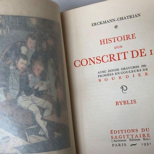 Erckmann Chatrian, published by Sagittaires. 4 volumes  History of a Conscript o…