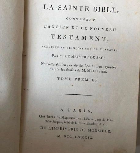 THE Holy Bible translated into French by M. Le Maistre de Saci, 1789  12 flights…