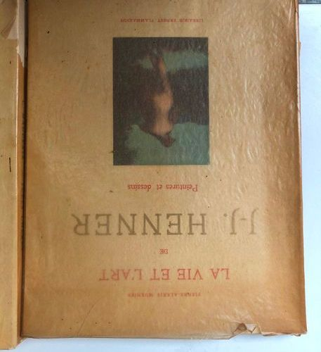 Lot comprising  P A Muenier, The Life and Art of Jean Jacques Henner, Ernest Fla…
