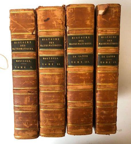 Histoire des Mathématiques, 4 volumes, Paris Chez Henri AGASSE, AN VII