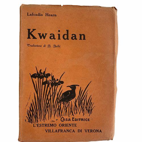 Lafcadio Hearn : Kwaidan en italien, Traduzione di B. B. Balbi, Casa Editrice L'…