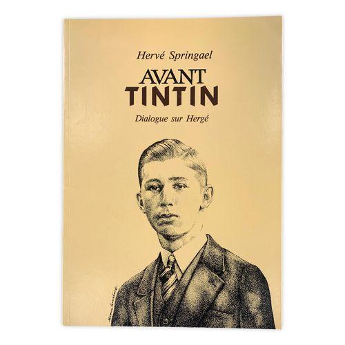 """SPINGAEL """" Avant Tintin Dialogue sur Hergé """" EO (1987)  Paperback album, limited…"""
