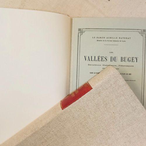 RAVERAT (Baron Achille). Les vallées du Bugey. Excursions historiques, pittoresq…