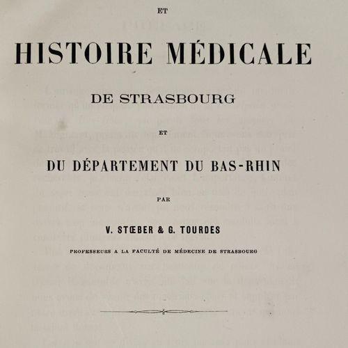 STOEBER (V) TOURDES (G) Topographie et histoire médicale de STRASBOURG et du Dep…