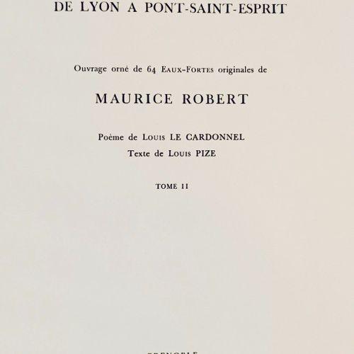 PIZE (Louis) & LE CARDONNEL (Louis). Le Rhône. Ouvrage orné d'eaux fortes de Mau…