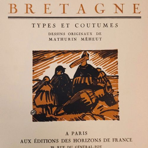MEHEUT (Mathurin) GUEGUEN (Pierre). Ceux de Bretagne. Illustrations de Mathurin …