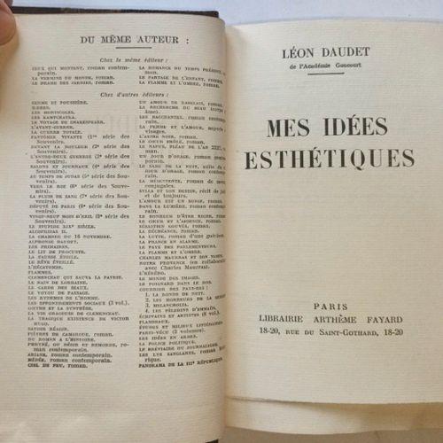 DAUDET (Léon). Mes idées esthétiques. Paris, Arthème Fayard,, 1939. Grand in 12,…