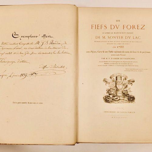 ASSIER de VALENCHES (M. P d'.). Les Fiefs du Forez, d'après le manuscrit inédit …
