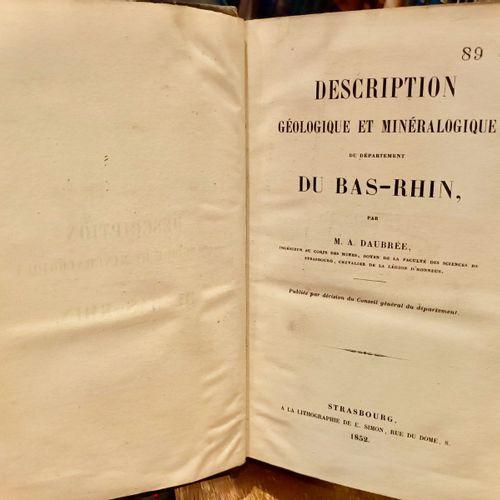 DAUBRÉE (Gabriel Auguste).Description géologique et minéralogique du départemen…