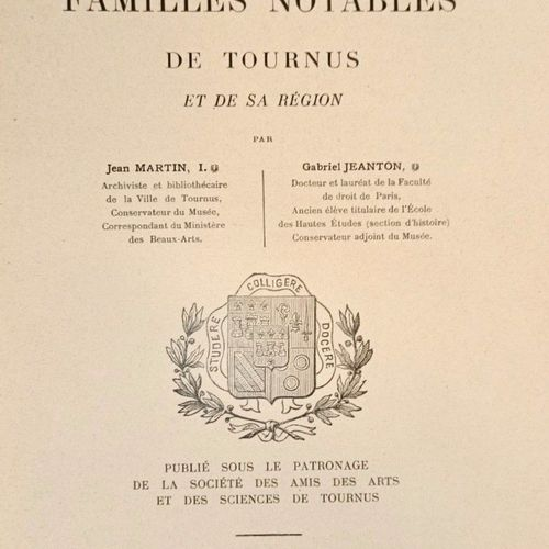 MARTIN (Jean) JEANTON (Gabriel) Repertoire des familles Notables de Tournus et s…