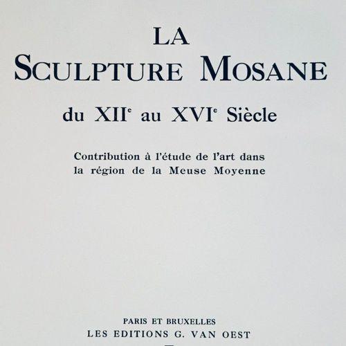 LORRAINE MEUSE.DEVIGNE (Marguerite) La Sculpture Mosane du XIIe. Au XVIe. Sièc…