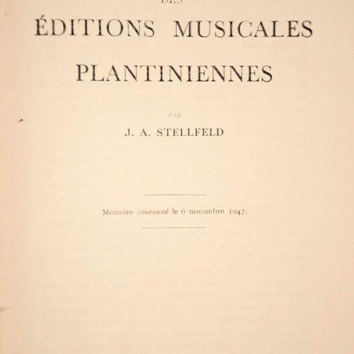 STELLFELD (J. A.) Bibliographie des Editions Musicales PLANTINIENNES. Bruxelles,…