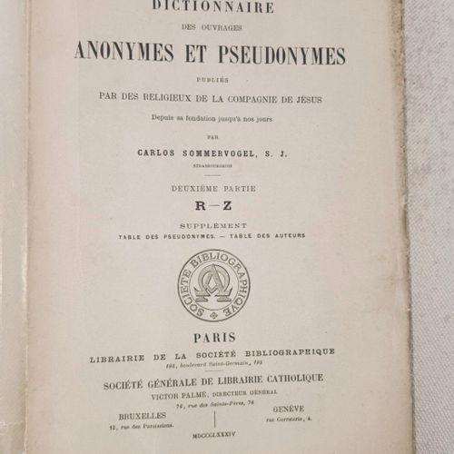 (Voyages) SOMMERVOGEL (Carlos) Dictionnaire des Ouvrages Anonymes et Pseudonymes…