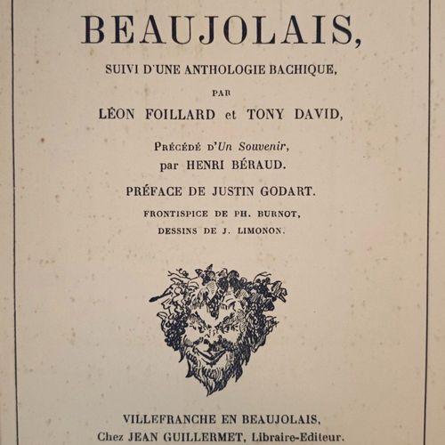 """FOILLARD (Léon) et DAVID (Tony). """"Le pays et le Vin de Beaujolais. Suivi d'une a…"""