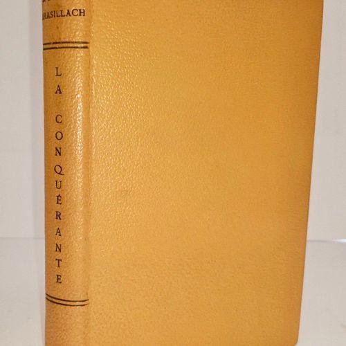 BRASILLACH (Robert) La Conquérante. Pais, Plon, 1943. In 8, maroquin citron, ave…