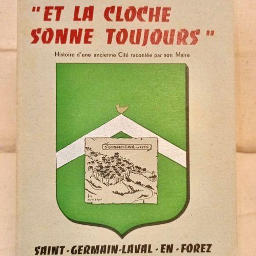 """LUGNIER (Robert) """"Et la cloche sonne toujours"""". Histoire d'une ancienne Cité rac…"""