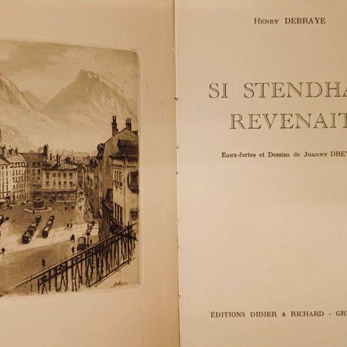 DEBRAYE (Henry). Si Stendhal revenait. Eaux fortes et dessins de Joanny Drevet. …