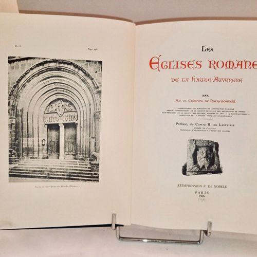 LASTEYRE (Ad. Chalvez de) Les Eglises Romanes de la Haute Auvergne... Paris, 190…